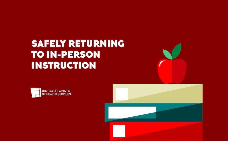 Safely Returning to In-Person Instruction